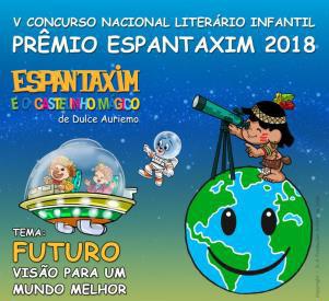 Crianças de todo o País já podem participar do Prêmio Espantaxim 2018
