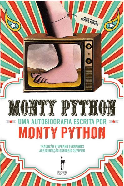 Biografia do Monty Python chega ao Brasil