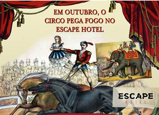 Outubro é mês de criança e circo no Escape Hotel